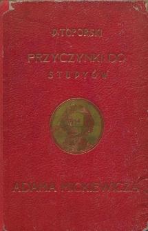 Przyczynki do studyów nad twórczością Adama Mickiewicza. T. 1-2