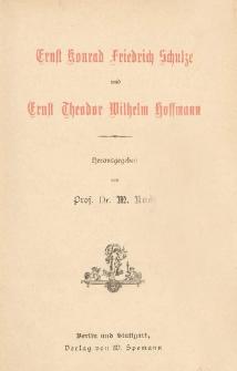 Ernst Konrad Friedrich Schulze und Ernst Theodor Wilhelm Hoffmann