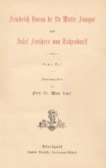 Friedrich Baron de La Motte Fouqué und Josef Freiherr von Eichendorff. T. 1