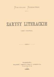 Zarysy literackie. Cz. 1