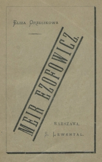 Meir Ezofowicz : powieść w dwóch tomach. T. 2