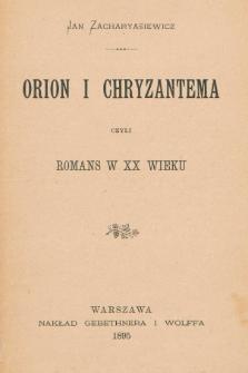 Orion i Chryzantema czyli romans w XX wieku