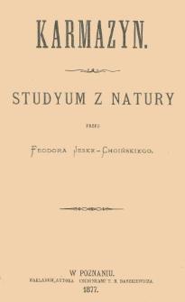 Karmazyn : studyum z natury