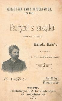 Patryoci z zakątka = (Západli vlastenci) : powieść czeska. T. 3