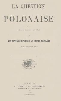 La question polonaise : discours prononcé au Sénat. (Séance du 18 mars 1863.)