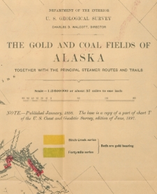 The gold and coal fields of Alaska together with the principal steamer routes and trails