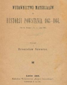 Wydawnictwo materjałów do historji powstania, 1863-1864. T. 4, z. 1-2 - Lwów 1894