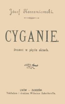 Cyganie : dramat w pięciu aktach