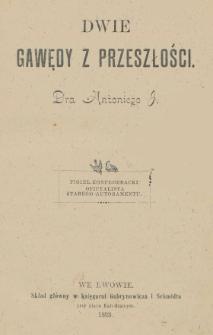 Dwie gawędy z przeszłości dra Antoniego J.