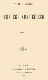 Wybór dzieł Ignacego Krasickiego. T. 1