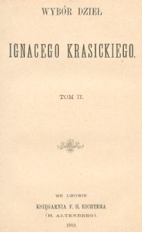Wybór dzieł Ignacego Krasickiego. T. 2