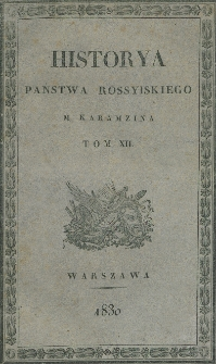 Historya państwa rossyiskiego M. Karamzina. T. 12