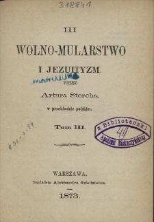 Wolno-mularstwo i jezuityzm. T. 3