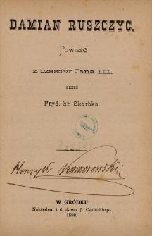 Damian Ruszczyc : powieść z czasów Jana III