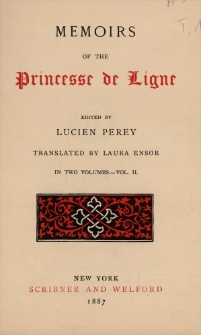 Memoirs of the Princesse de Ligne : in two volumes. Vol. 2