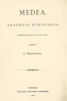 Medea : tragedya przedstawiona roku 431 przed. Chr.