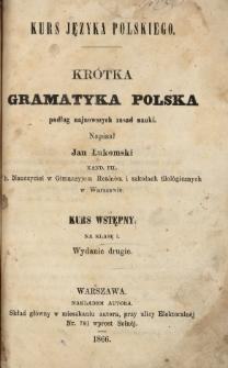 Krótka gramatyka polska podług najnowszych zasad nauki