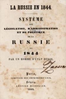 La Russie en 1844 : système de législation, d'administration et de politique de la Russie en 1844
