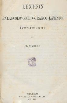 Lexicon palaeslovenico-graeco-latinum emendatum auctum