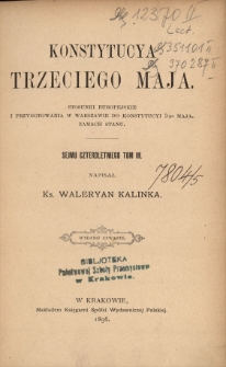 Konstytucja Trzeciego Maja : stosunki europejskie i przygotowania w Warszawie do Konstytucji 3-go Maja, zamach stanu