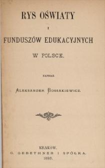 Rys oświaty i funduszów edukacyjnych w Polsce