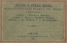 Slovo o pluku Igora : staroslovansky spěv XII. veku = Słowo u półku Igora : starosłowiański poemat XII. wieku