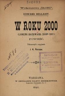 W roku 2000 = (Looking bacward 2000-1887) : powieść