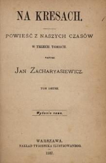 Na kresach : powieść z naszych czasów w trzech tomach. T. 2