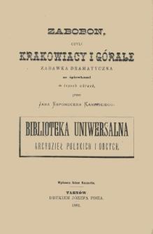 Zabobon, czyli Krakowiacy i Górale : zabawka dramatyczna ze śpiewkami w trzech aktach