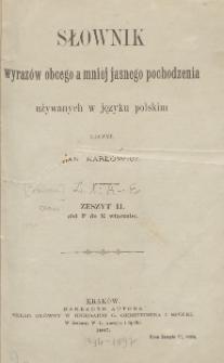 Słownik wyrazów obcego a mniej jasnego pochodzenia używanych w języku polskim. Z. 1 (Od A do E włącznie)