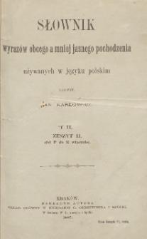 Słownik wyrazów obcego a mniej jasnego pochodzenia używanych w języku polskim. Z. 2 (Od F do K włącznie)