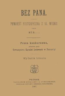 Bez pana : powieść historyczna z XI. wieku