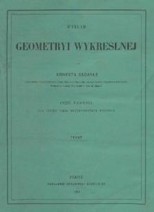 Wykład geometryi wykreślnej. Cz. 1 Tekst