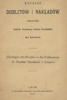 Katalog dubletów i nakładów Biblioteki Zakładu Narodowego Imienia Ossolińskich
