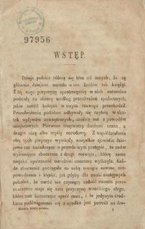 Dzieje narodu polskiego od najdawniejszych do najnowszych czasów potocznie opowiedziane. T. 1