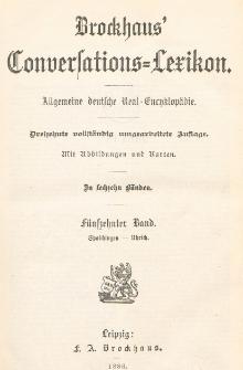 Brockhaus' Konversations-Lexikon : Allgemeine deutsche Real-Encyklopädie in sechzehn Bänden. Bd. 15, Spaichingen - Uhrich