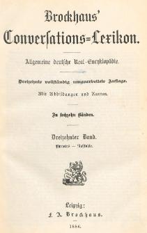 Brockhaus' Konversations-Lexikon : Allgemeine deutsche Real-Encyklopädie in sechzehn Bänden. Bd. 13, Phraates - Russkohle