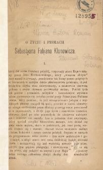O życiu i pismach Sebastyana Fabiana Klonowicza
