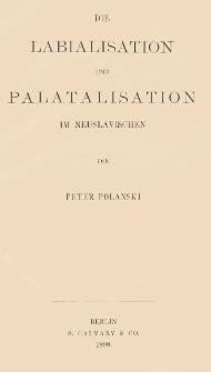 Die Labialisation und Palatalisation im Neuslavischen