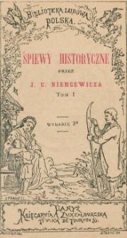 Śpiewy historyczne. T. 1