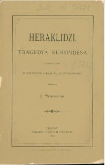 Heraklidzi : tragedya Eurypidesa przedstawiona w pierwszych latach wojny peloponeskiej
