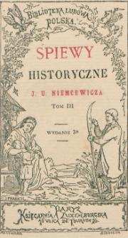Śpiewy historyczne. T. 3