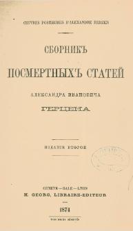 Sbornik posmertnyh statej Aleksandra Ivanoviča Gercena = Oeuvres posthumes d'Alexandre Herzen.