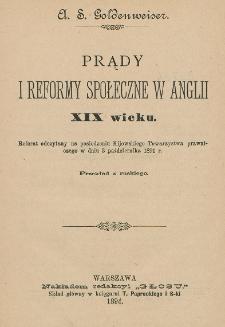 Prądy i reformy społeczne w Anglii XIX wieku : referat odczytany na posiedzeniu Kijowskiego Towarzystwa Prawniczego w dniu 3 października 1891 r.