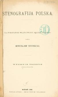 Stenografija polska : na podstawie właściwości języka naszego