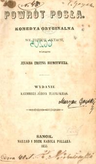 Powrót posła : komedya oryginalna we trzech aktach wierszem Juliana Ursyna Niemcewicza