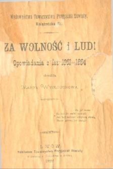 Za wolność i lud : opowiadania z lat 1861-1864