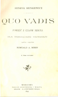 Quo vadis : powieść z czasów Nerona dla dojrzalszej młodzieży
