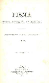 Pisma Józefa Bohdana Zaleskiego. T. 3