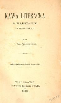 Kawa literacka w Warszawie : (r. 1829-1830)